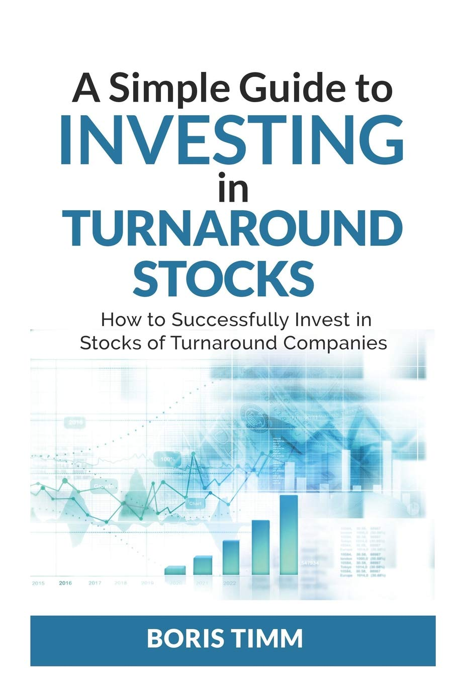 A Simple Guide to Investing in Turn around Stocks